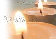 Speciale Natale etico - Blog di Cucina 2.0