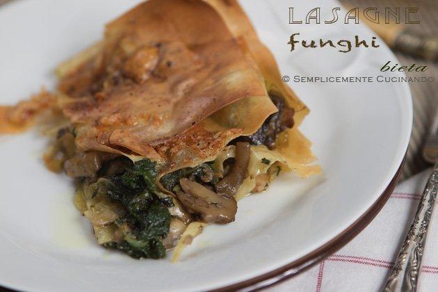 lasagna con funghi porcini e bietatolina- Semplicemente Cucinando