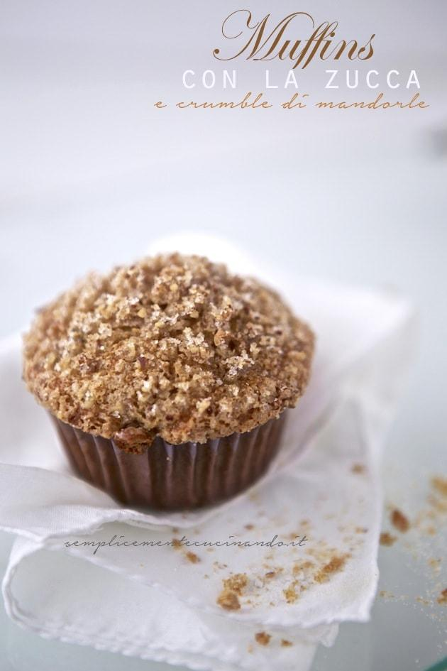 Muffins alla zucca con crumble di mandorle - La Ricetta